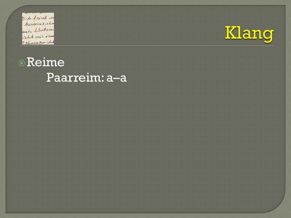 Klang Reime Paarreim: a–a