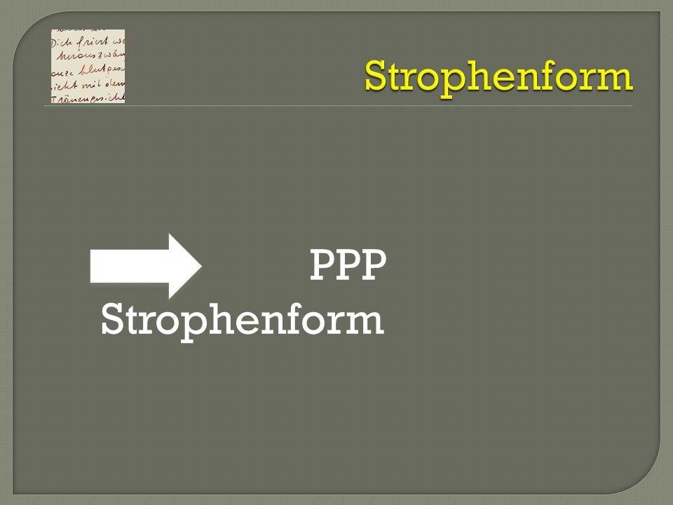 Strophenform PPP Strophenform