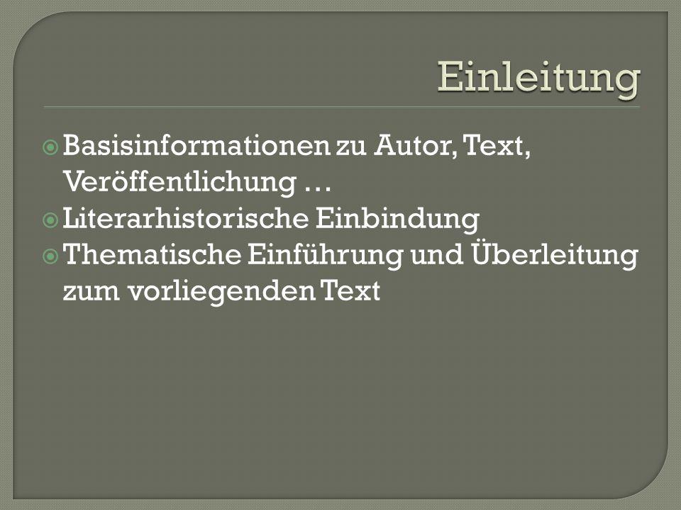 Einleitung Basisinformationen zu Autor, Text, Veröffentlichung …
