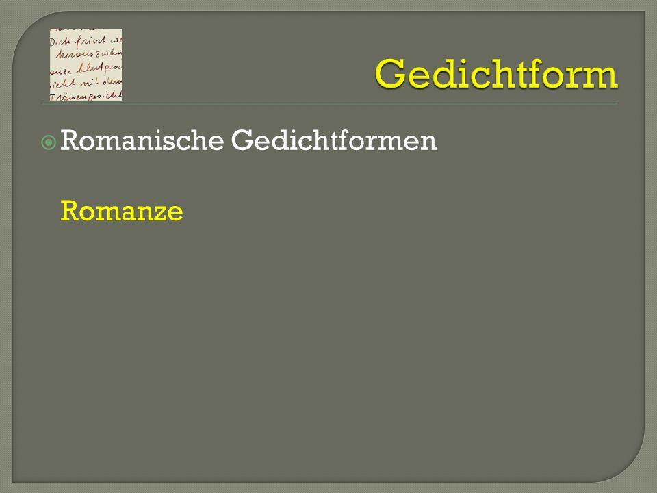 Gedichtform Romanische Gedichtformen Romanze