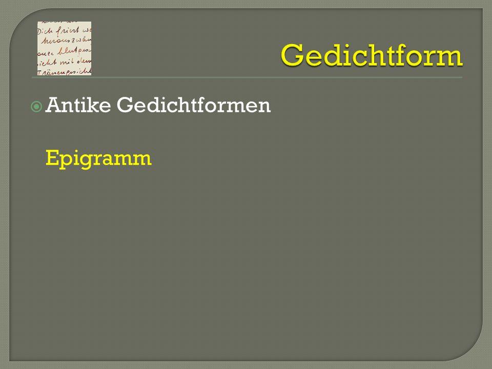 Gedichtform Antike Gedichtformen Epigramm