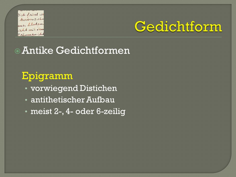 Gedichtform Antike Gedichtformen Epigramm vorwiegend Distichen