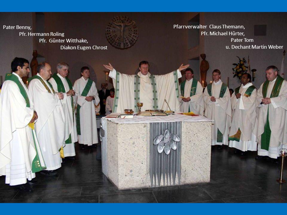 Pater Benny, Pfr. Hermann Roling. Pfr. Günter Witthake, Diakon Eugen Chrost. Pfarrverwalter Claus Themann,