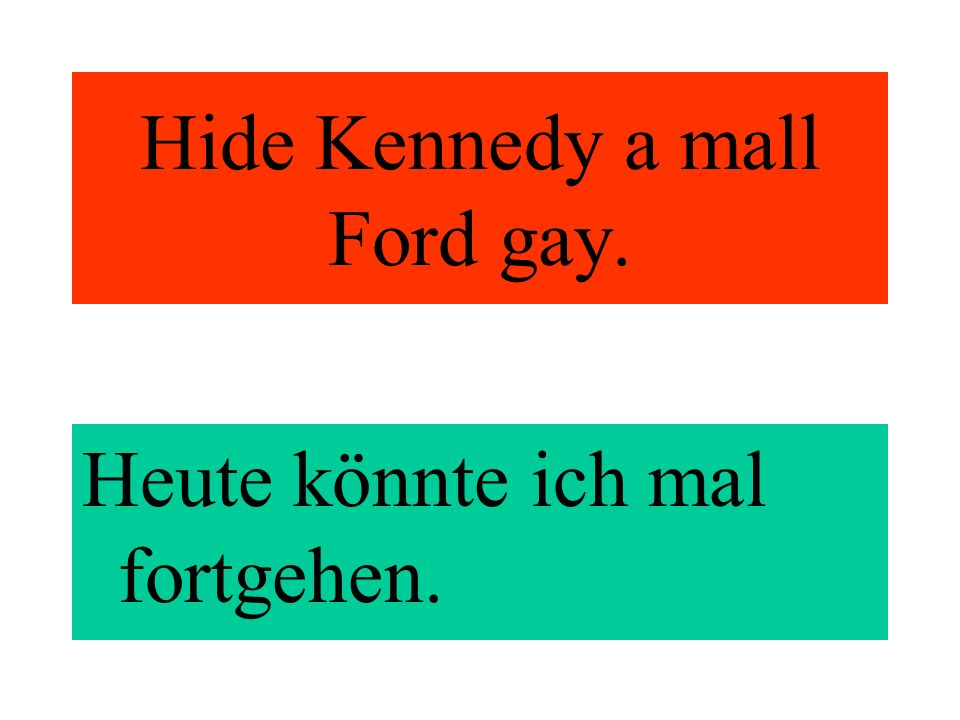 Hide Kennedy a mall Ford gay.