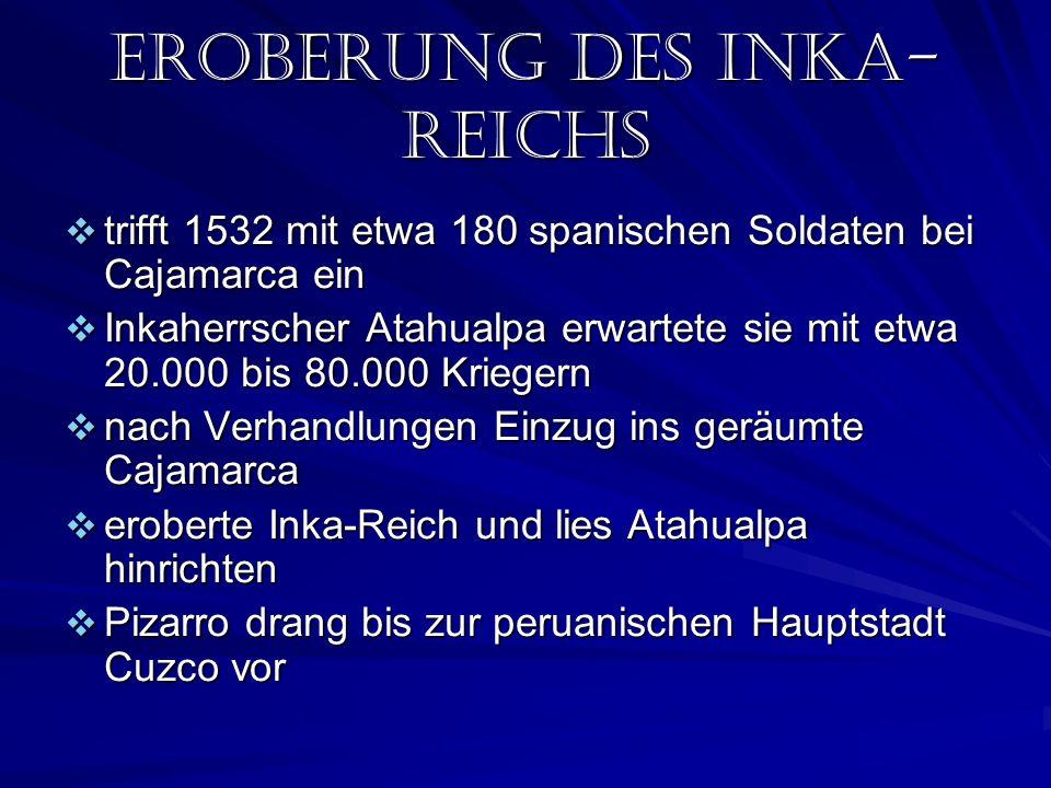 Eroberung des inka-reichs