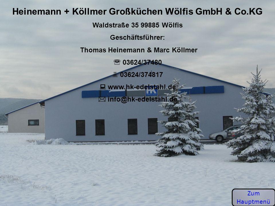 Heinemann + Köllmer Großküchen Wölfis GmbH & Co.KG
