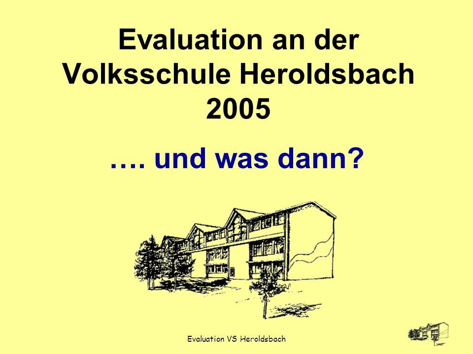 Evaluation an der Volksschule Heroldsbach 2005