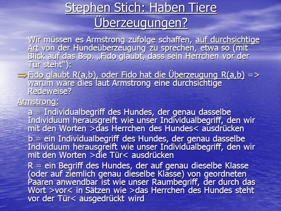 Stephen Stich: Haben Tiere Überzeugungen