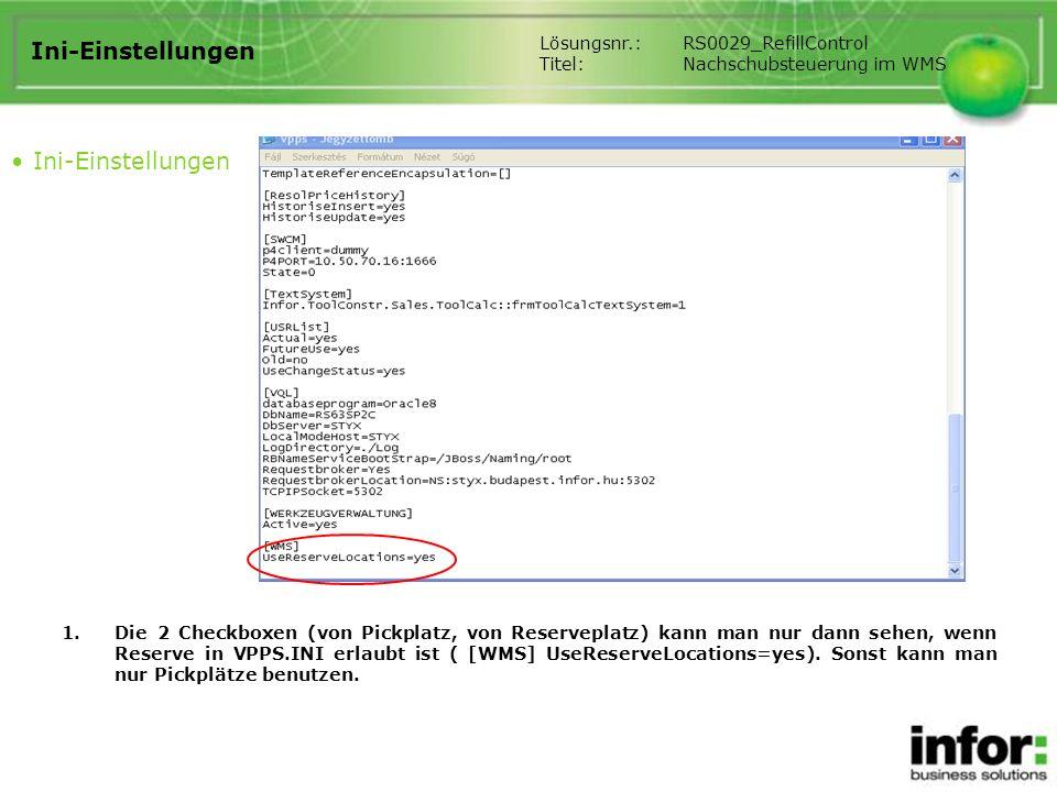 Ini-Einstellungen Ini-Einstellungen Lösungsnr.: RS0029_RefillControl