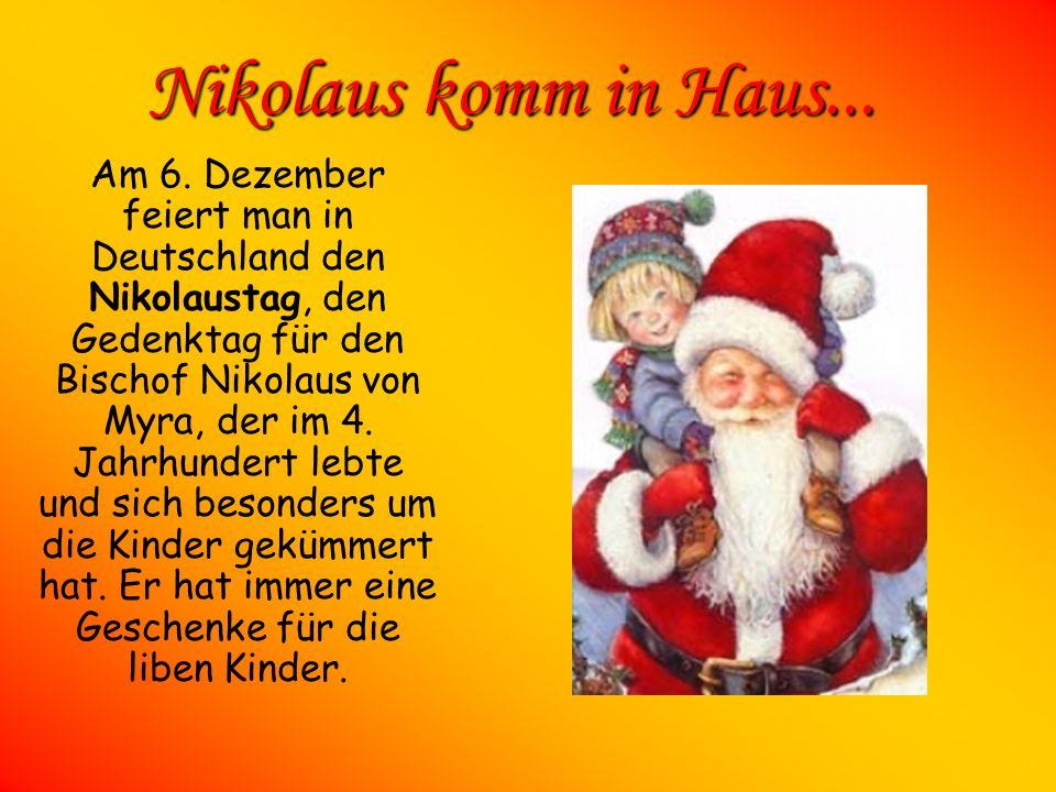 Nikolaus komm in Haus...
