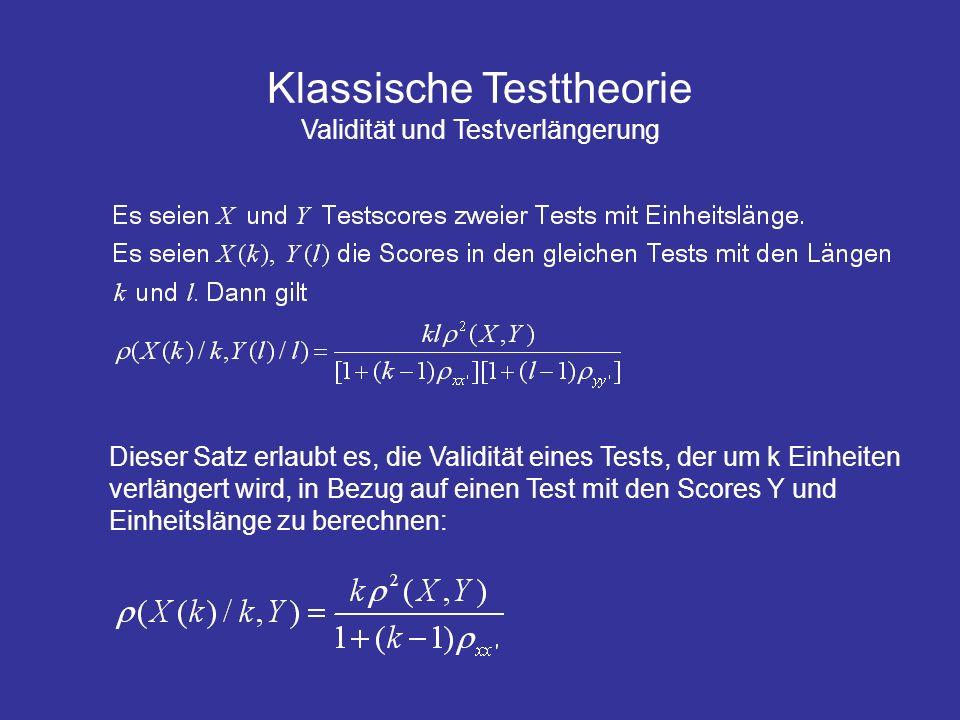 Klassische Testtheorie Validität und Testverlängerung