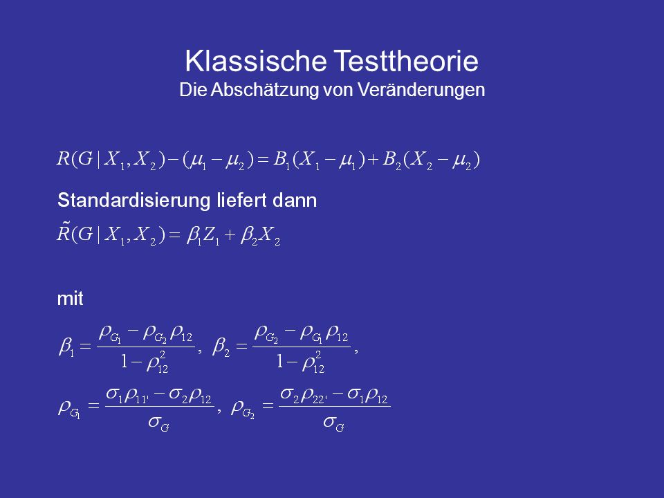 Klassische Testtheorie Die Abschätzung von Veränderungen