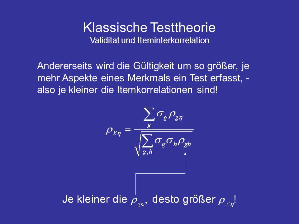 Klassische Testtheorie Validität und Iteminterkorrelation