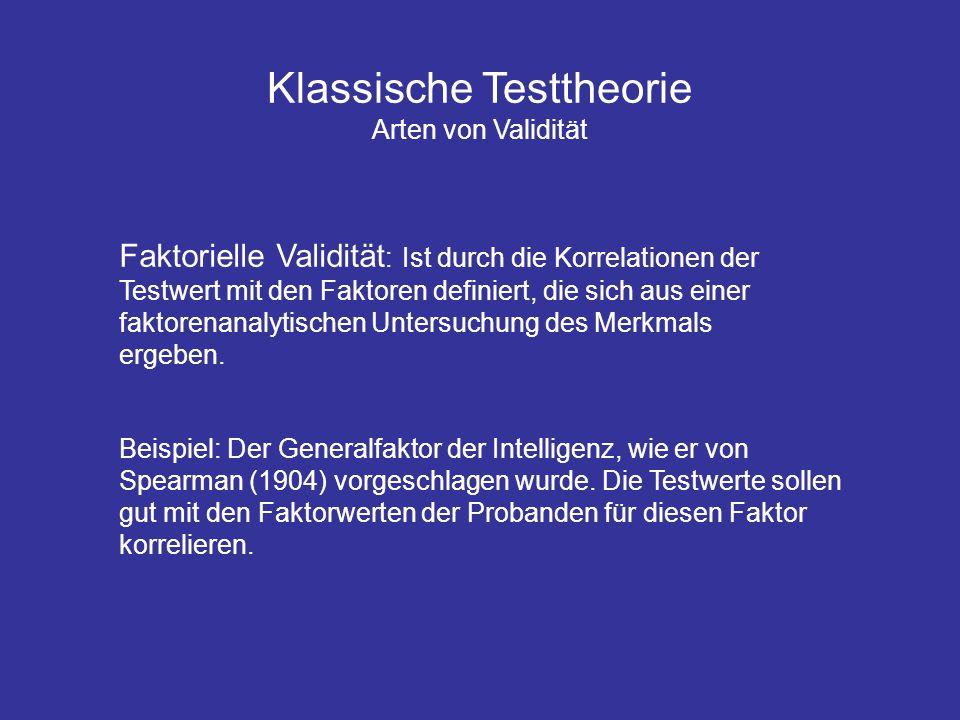 Klassische Testtheorie Arten von Validität