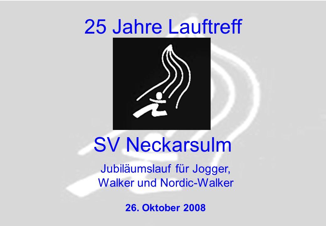 25 Jahre Lauftreff SV Neckarsulm Jubiläumslauf für Jogger,