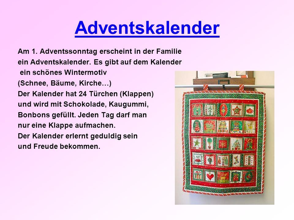 Adventskalender Am 1. Adventssonntag erscheint in der Familie
