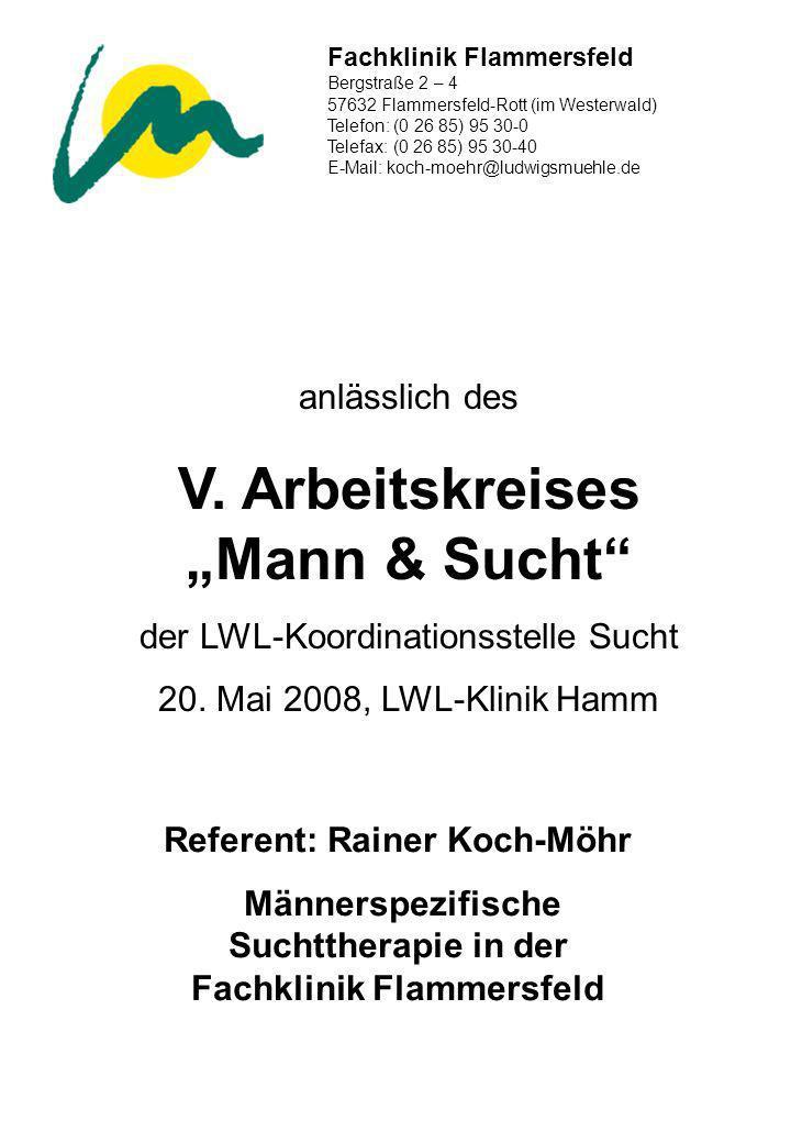 """V. Arbeitskreises """"Mann & Sucht"""