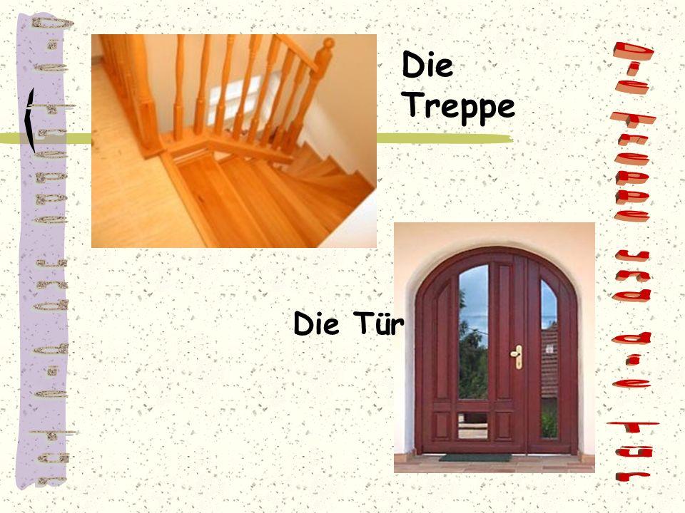 Die Treppe und die Tür Die Treppe und die Tür