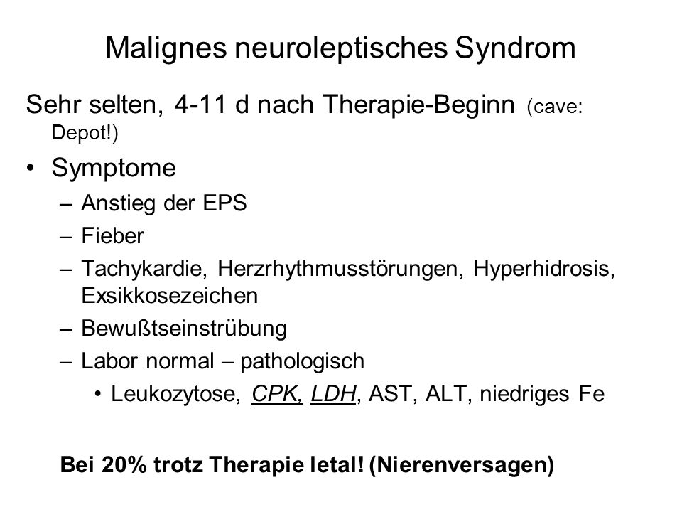 Malignes neuroleptisches Syndrom