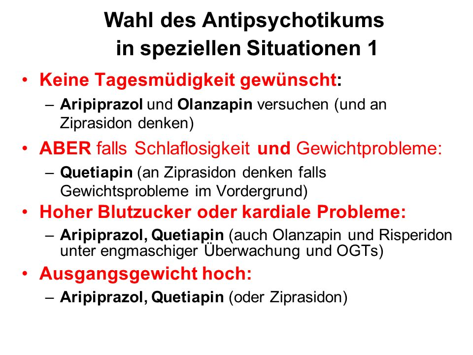 Wahl des Antipsychotikums in speziellen Situationen 1