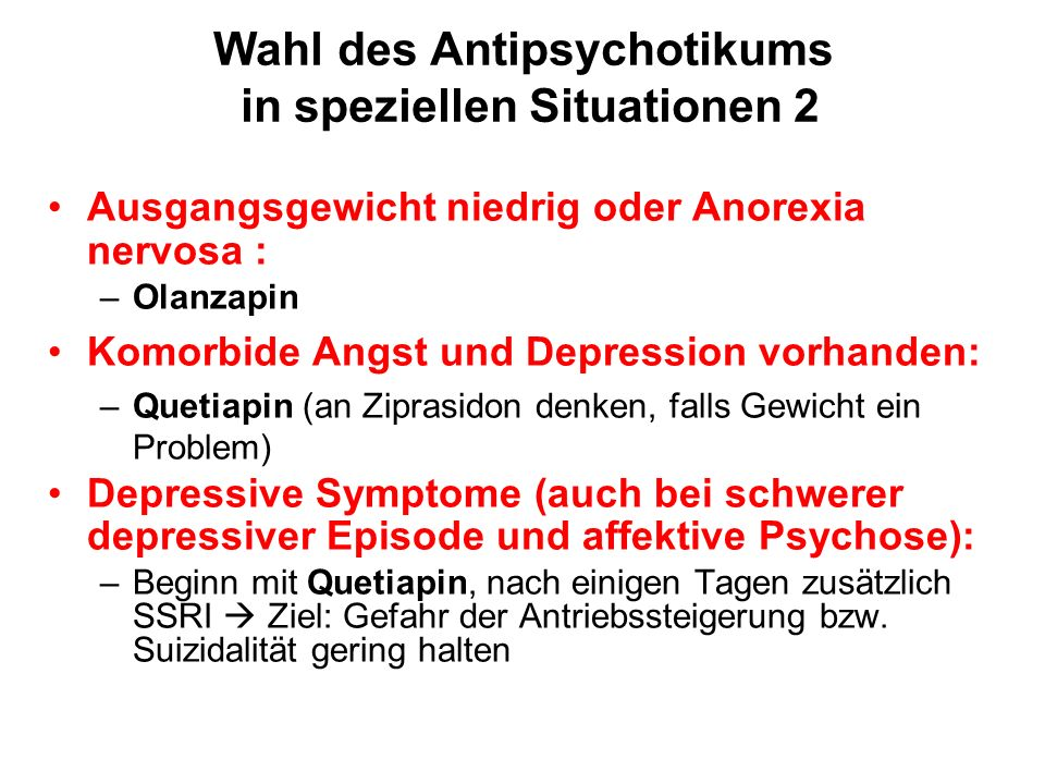 Wahl des Antipsychotikums in speziellen Situationen 2