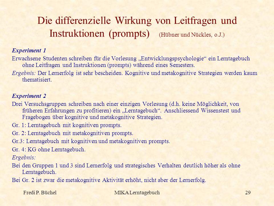Die differenzielle Wirkung von Leitfragen und Instruktionen (prompts) (Hübner und Nückles, o.J.)