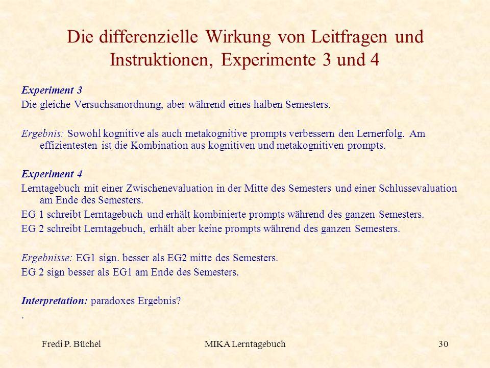Die differenzielle Wirkung von Leitfragen und Instruktionen, Experimente 3 und 4
