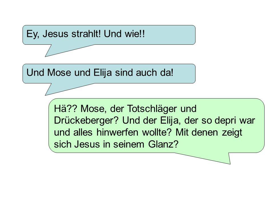 Ey, Jesus strahlt! Und wie!!