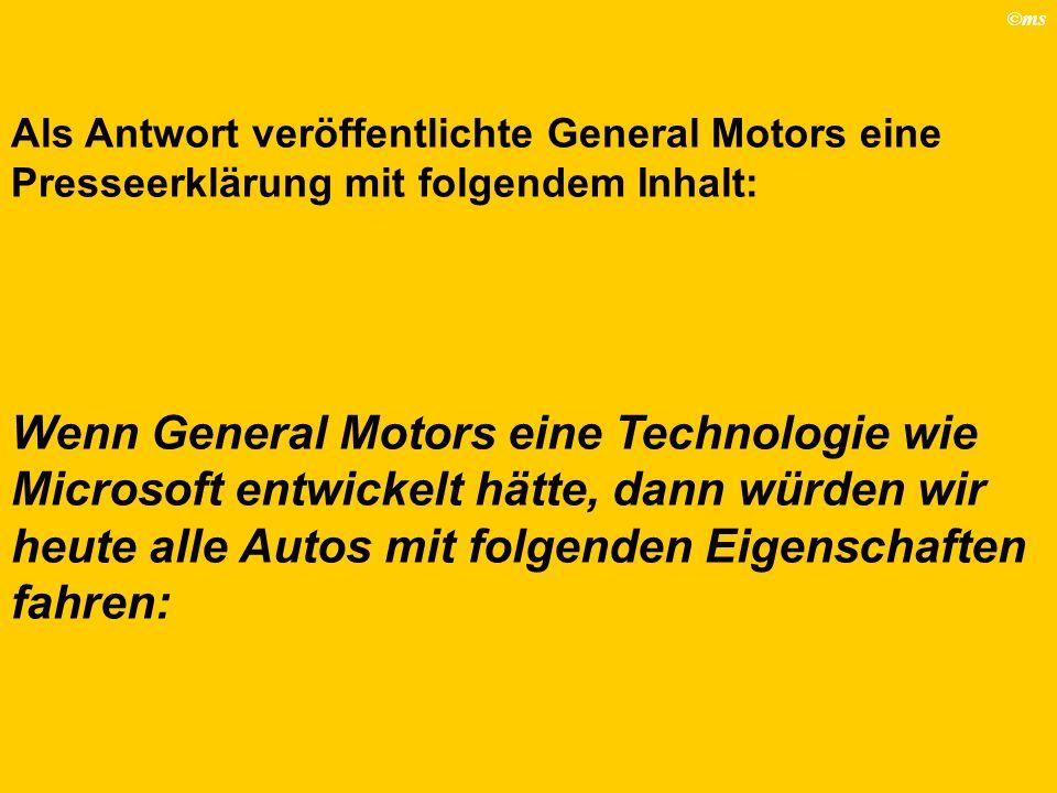 Als Antwort veröffentlichte General Motors eine Presseerklärung mit folgendem Inhalt: