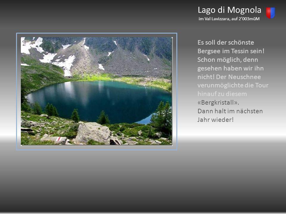 Lago di Mognola im Val Lavizzara, auf 2'003müM