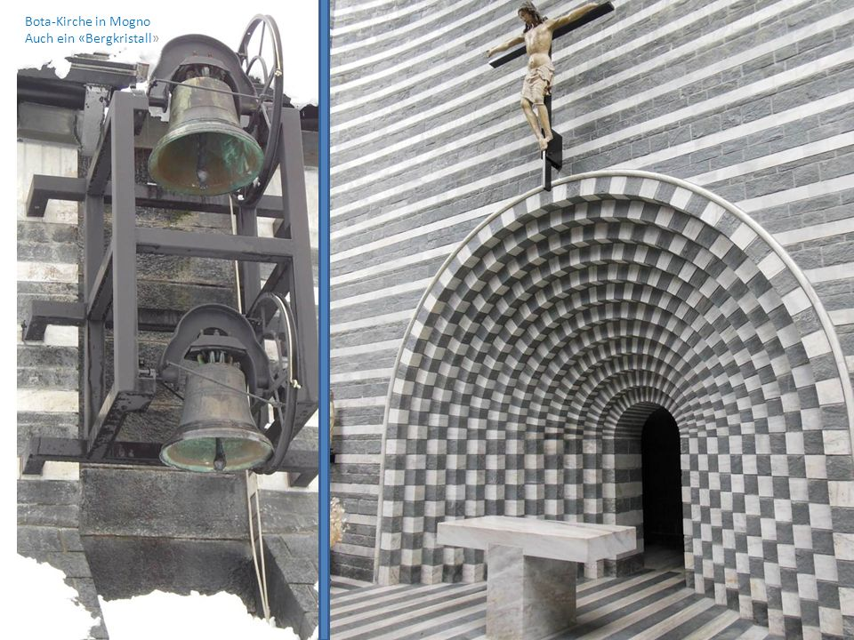 Bota-Kirche in Mogno Auch ein «Bergkristall»