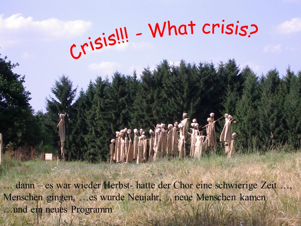 Crisis ! – what crisis Crisis!!! - What crisis