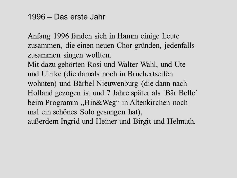 1996 – Das erste Jahr