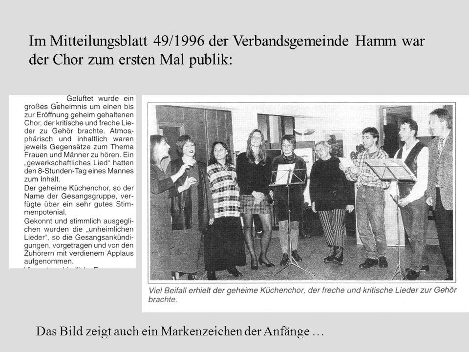 Im Mitteilungsblatt 49/1996 der Verbandsgemeinde Hamm war der Chor zum ersten Mal publik: