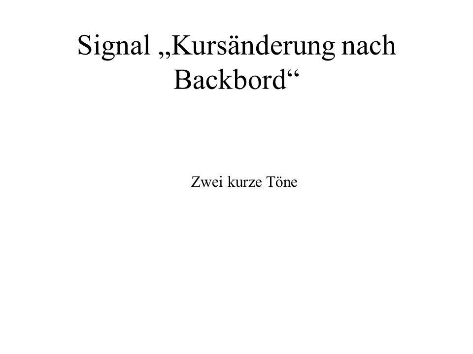"Signal ""Kursänderung nach Backbord"