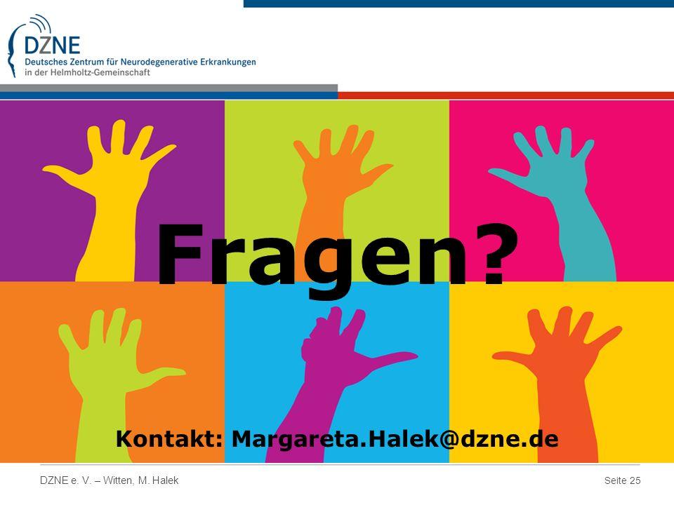 Kontakt: Margareta.Halek@dzne.de