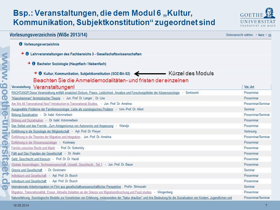 Die Anzahl der zu besuchenden Veranstaltungen pro Modul finden Sie hier in dieser Modulübersicht.