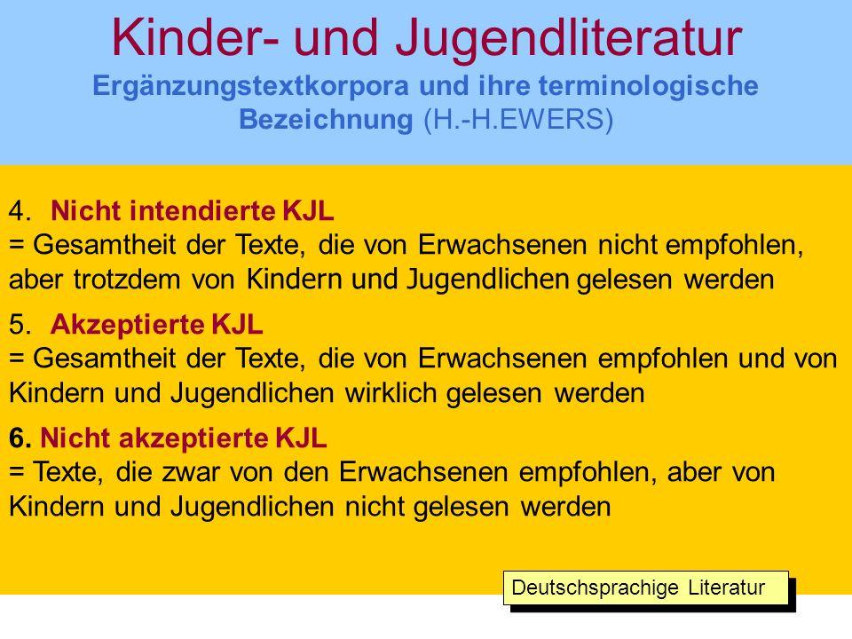 Kinder- und Jugendliteratur Ergänzungstextkorpora und ihre terminologische Bezeichnung (H.-H.EWERS)