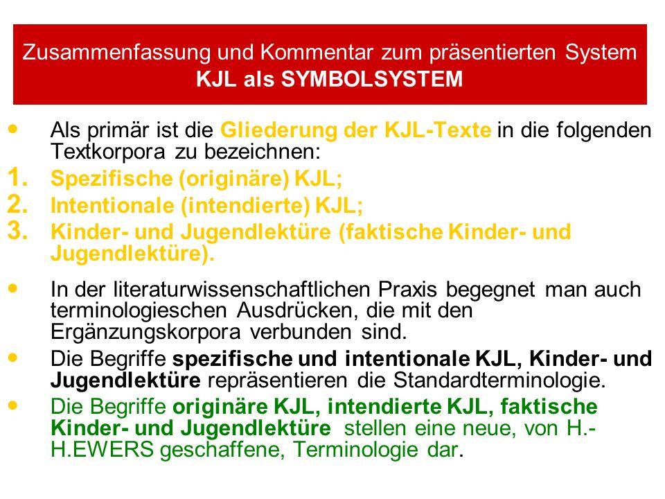 Zusammenfassung und Kommentar zum präsentierten System KJL als SYMBOLSYSTEM