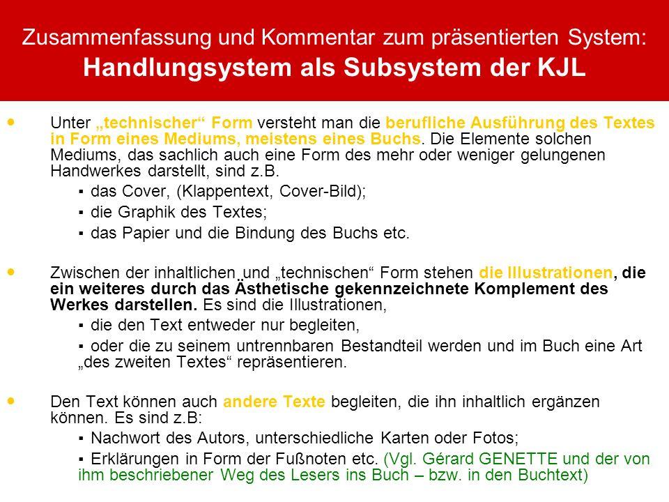 Zusammenfassung und Kommentar zum präsentierten System: Handlungsystem als Subsystem der KJL