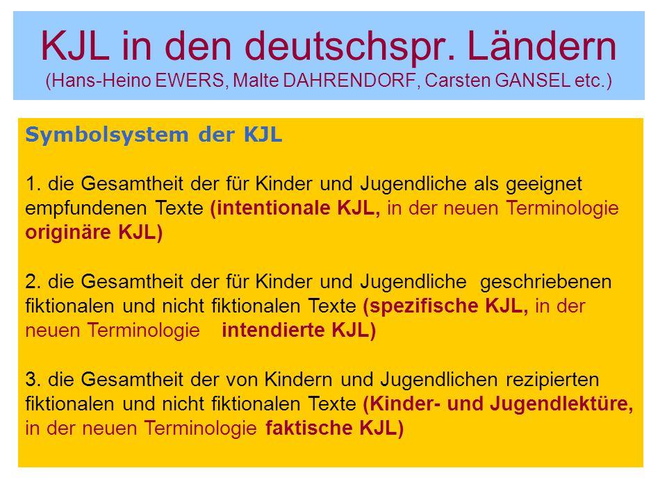 KJL in den deutschspr. Ländern (Hans-Heino EWERS, Malte DAHRENDORF, Carsten GANSEL etc.)