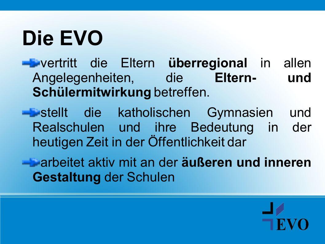 Die EVO vertritt die Eltern überregional in allen Angelegenheiten, die Eltern- und Schülermitwirkung betreffen.