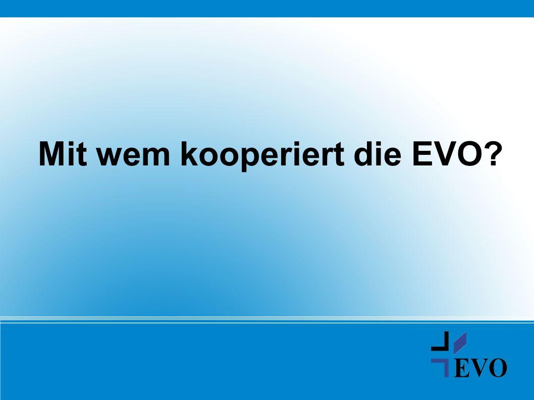 Mit wem kooperiert die EVO