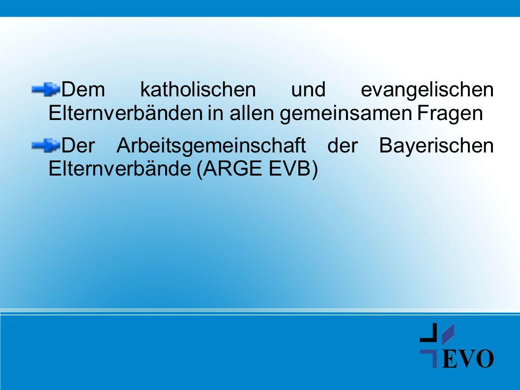 Dem katholischen und evangelischen Elternverbänden in allen gemeinsamen Fragen