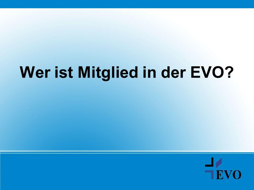 Wer ist Mitglied in der EVO