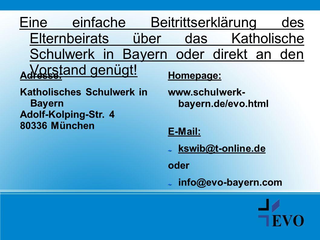 Eine einfache Beitrittserklärung des Elternbeirats über das Katholische Schulwerk in Bayern oder direkt an den Vorstand genügt!