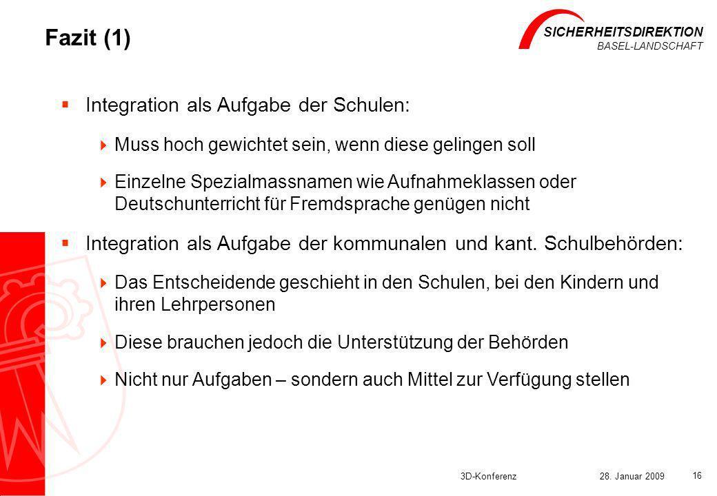 Fazit (1) Integration als Aufgabe der Schulen: