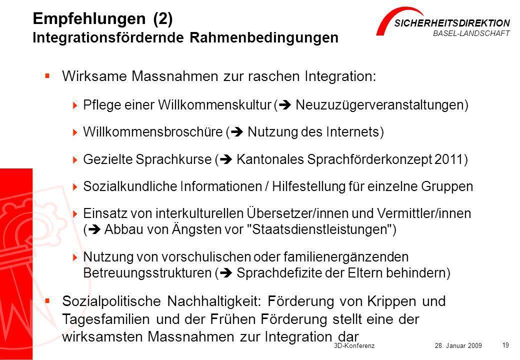 Empfehlungen (2) Integrationsfördernde Rahmenbedingungen