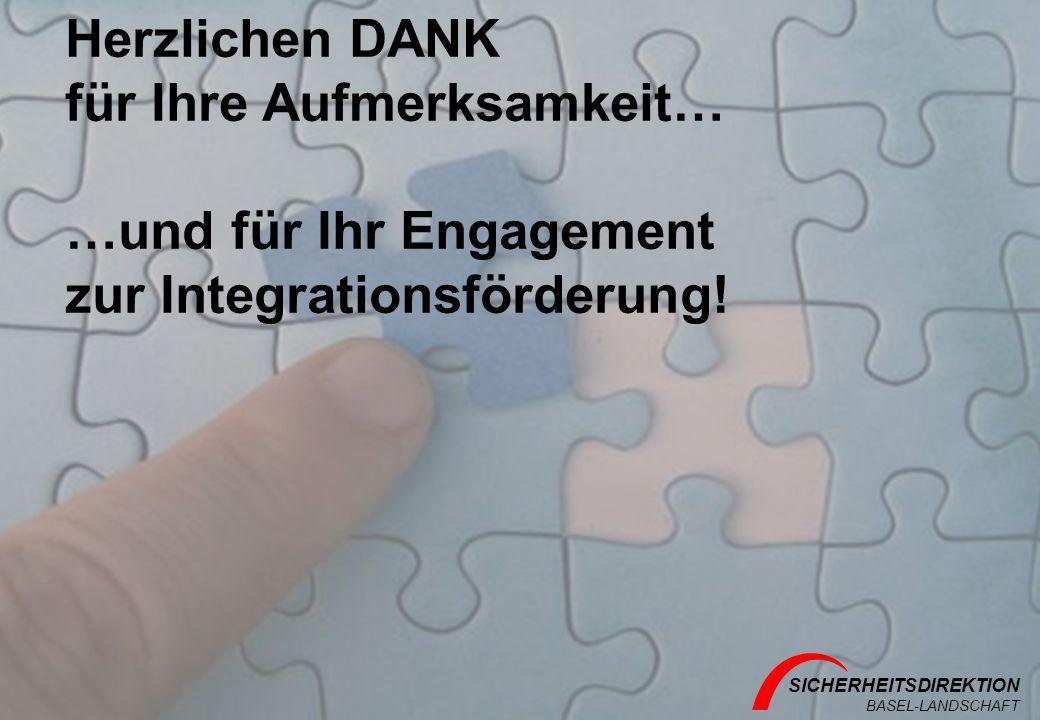 Herzlichen DANK für Ihre Aufmerksamkeit… …und für Ihr Engagement zur Integrationsförderung!
