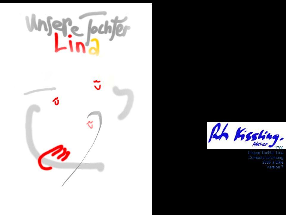 1700 Unsere Tochter Lina Computerzeichnung 2006 à Bâle Version 7